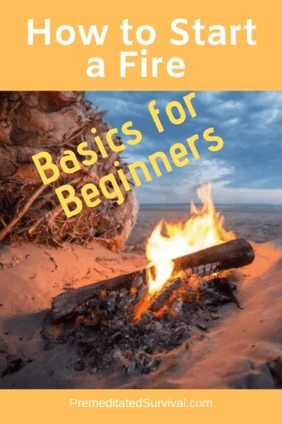 how to start a fire basics