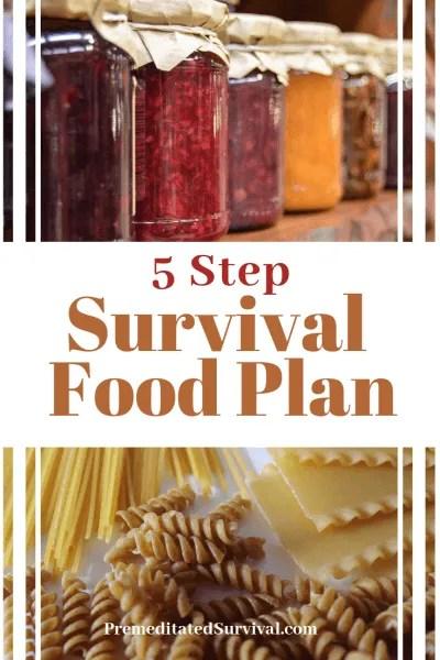 5 step survival food plan