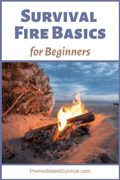 Survival Fire Basics