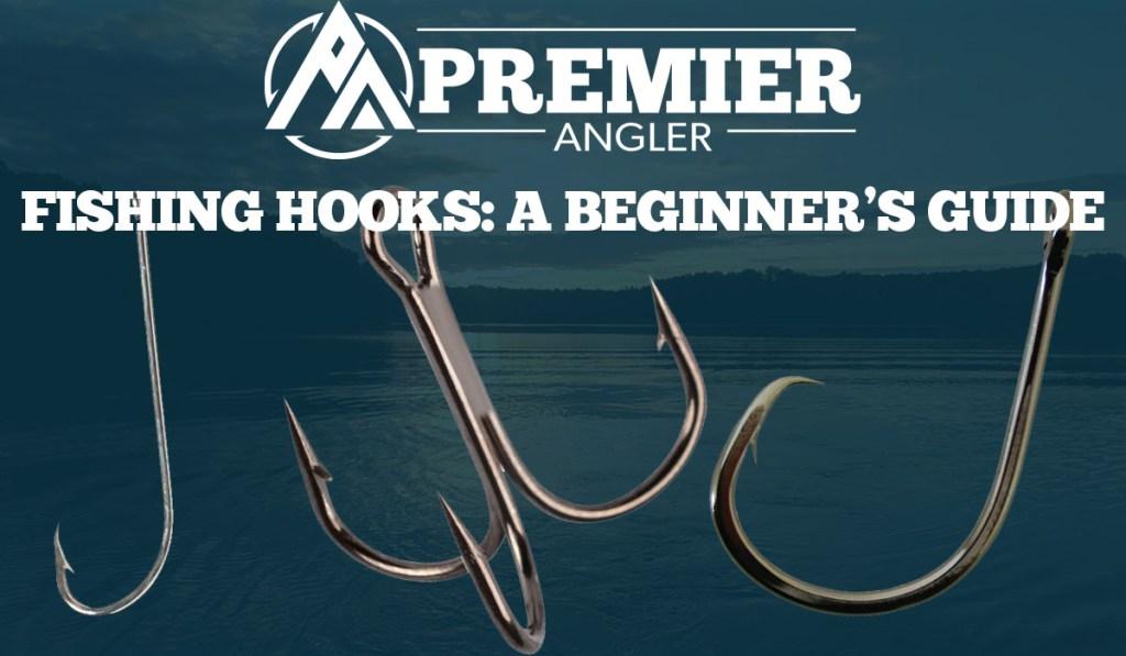 Fishing Hooks Beginners Guide