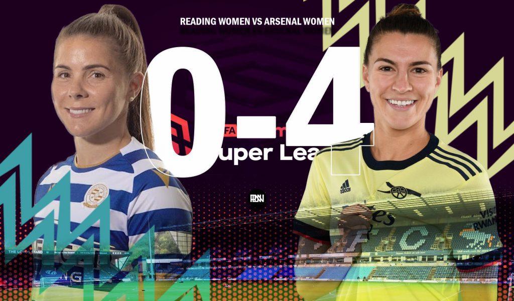 Arsenal-Women-vs-Reading-Women-Match-report-WSL-2021-22