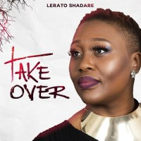 "Lerato Shadare Releases A New  Music Video ""Take Over"" (@SeyiLoveU)"