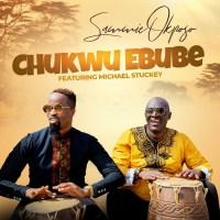 "Sammie Okposo Drops ""Chukwu Ebube"" (Ft. Michael Stuckey)"