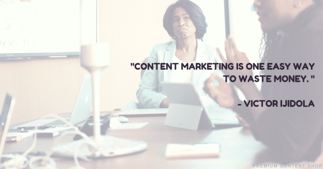 Stop Wasting Your Time And Marketing Budget On Content Marketing