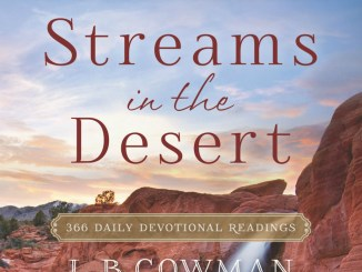 Streams in the Desert Devotional 2nd July 2021 Message By L.B Cowman