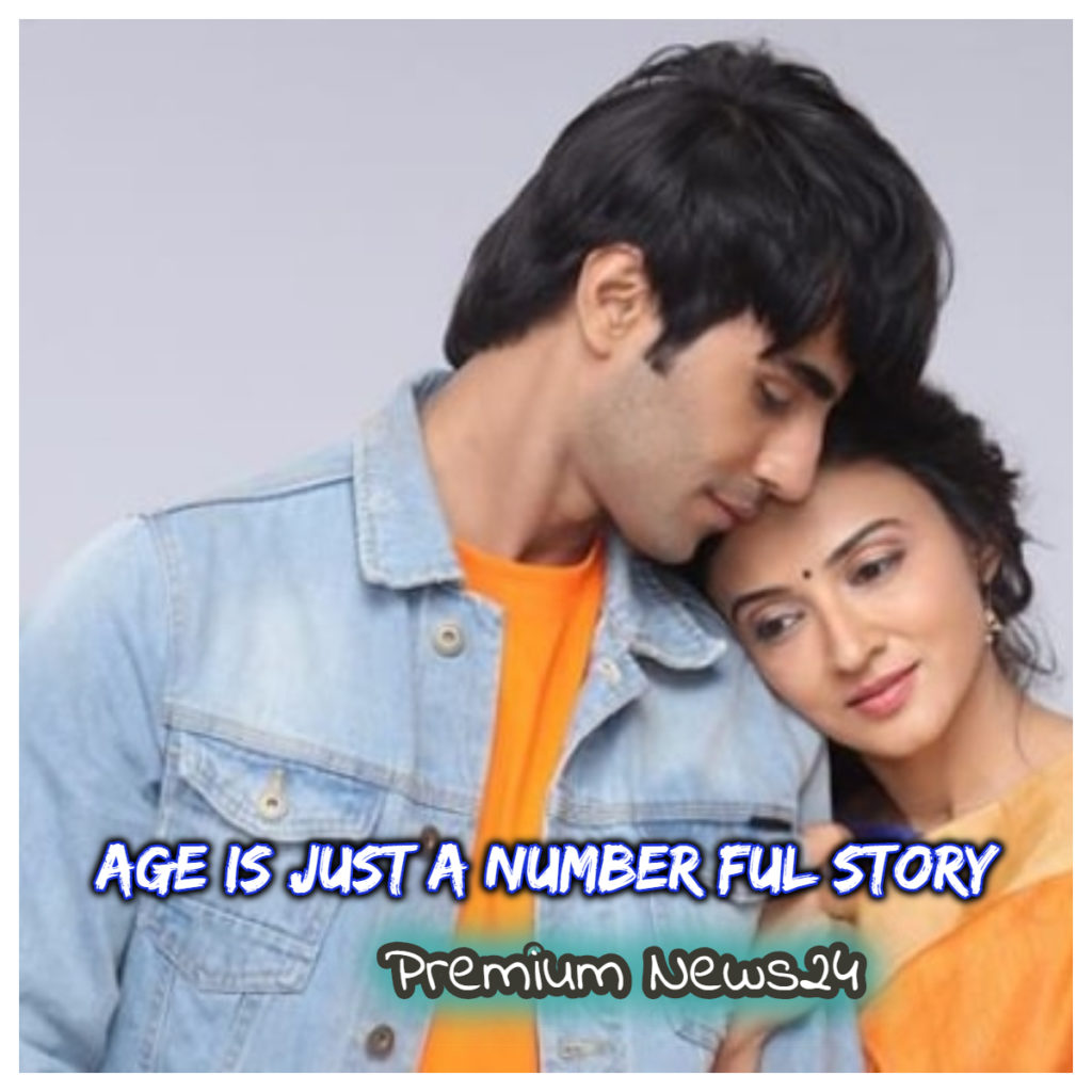 Age is Just a Number Full Story, Plot, Cast - Zee World