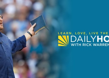 Daily Hope with Rick Warren Devotional 16th April 2021