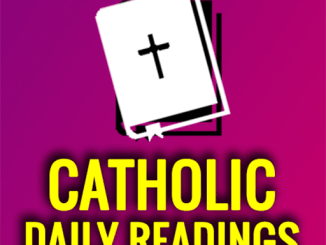 Catholic Daily Mass Reading Tuesday 14 September 2021