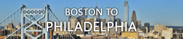 moving from Boston to Philadelphia