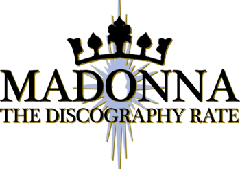 Madonna: The Discography Rate – TOP TEN
