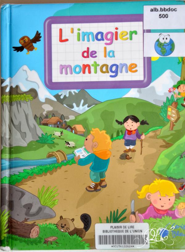 Prendre le temps - Voyageons ludique - lecture - Imagier de la montagne