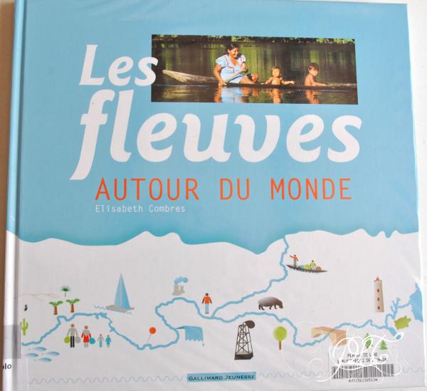 Prendre le temps - Voyageons ludique au fil d'un fleuve - livre - Les fleuves autour du monde