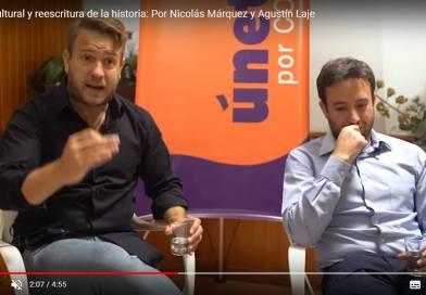 Guerra cultural y reescritura de la historia: Por Nicolás Márquez y Agustín Laje