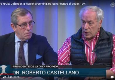 """""""El aborto es un ajuste biológico"""" (Roberto Castellano)"""