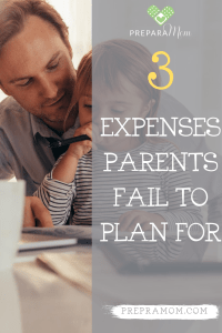 Top 3 Expenses Parents Fail to Plan For pin image