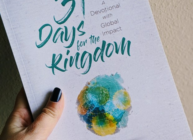 31 Days for the Kingdom: Day Six