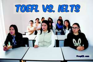 TOEFL vs. IELTS – Similarities and Differences