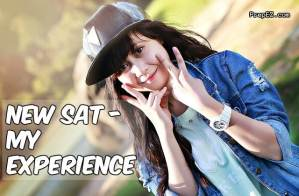 New SAT – My Experience