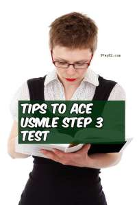 Tips to Ace the USMLE Step 3 Test