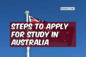 7 Easy Steps to Apply for Study in Australia