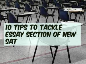 10 Tips to Tackle Essay Section of New SAT