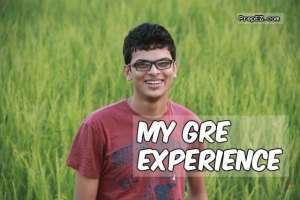 MY GRE Experience
