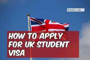 How to Apply for UK Student Visa – Info, Eligibility, and Steps