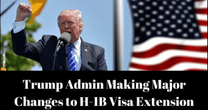 Trump Administration Considers Major Changes to H-1B Visa Extension