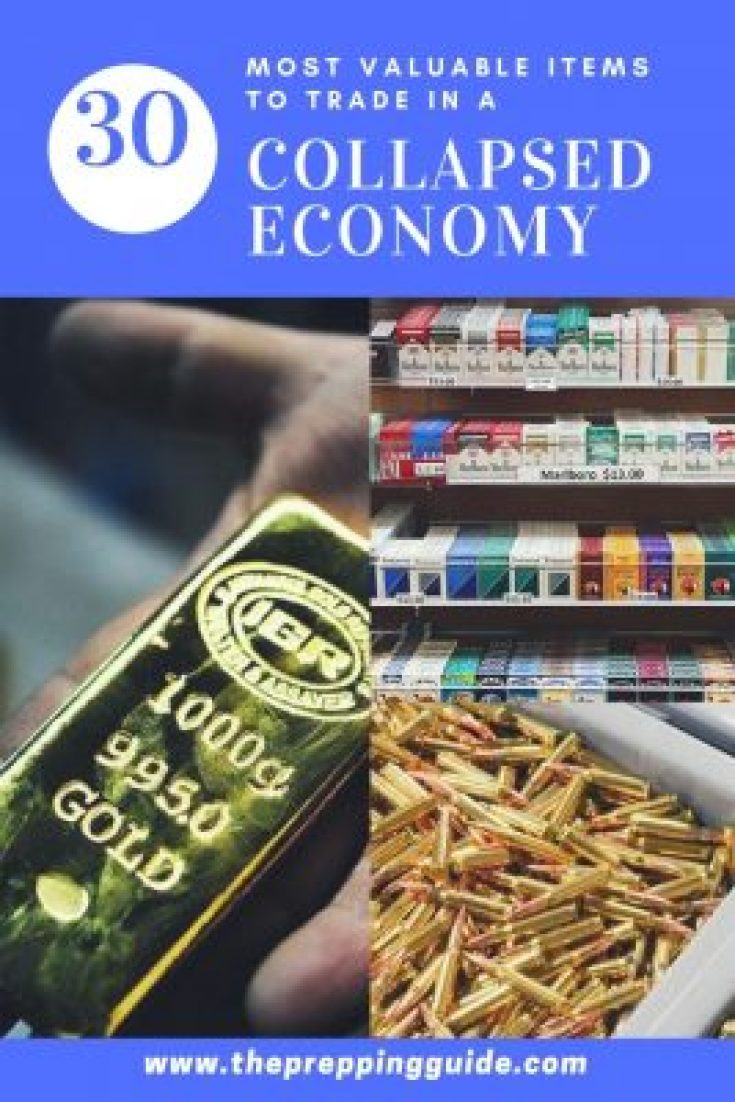 Valuable items in an economic collapse