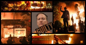 The Chauvin Verdict Proved Riots and Intimidation WORK. Expect More of It.