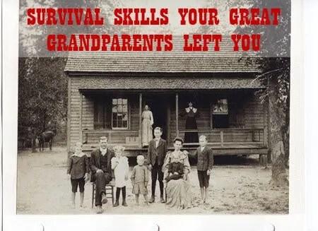 Prepper's Will - Survival Skills your great grandparents had