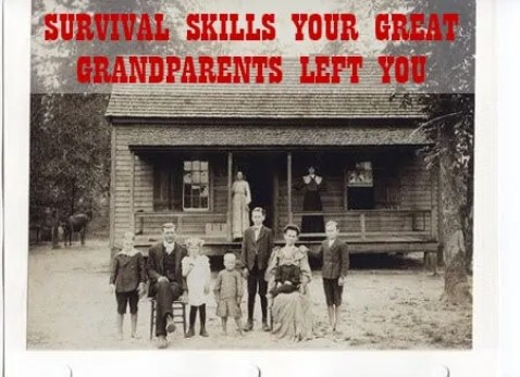 Prepper's Will - Survival Skills your great grandparents had