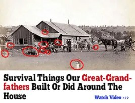 The lost ways of our great-grandfathers