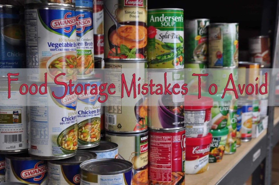 Prepper's Will - Food Storage Mistakes To Avoid