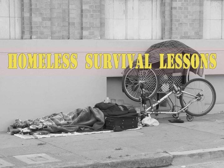 Prepper's Will - Homeless Survival Lessons