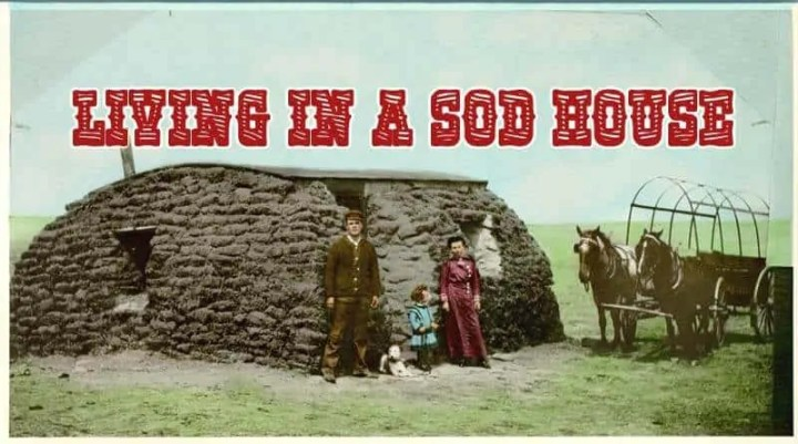 Prepper's Will - Living in a 1800s Sod House