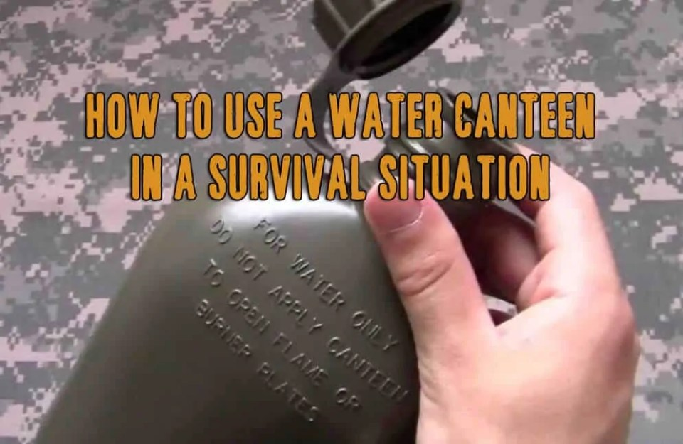 Prepper's Will - Ten ways a Water Canteen could save your life in the wilderness