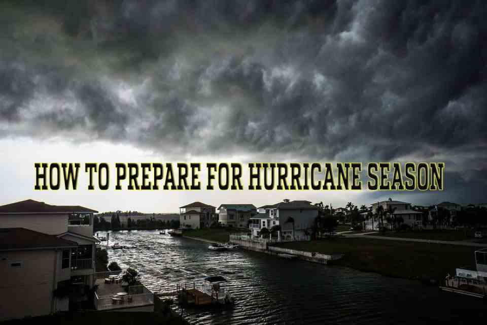 A Survival Guide - How to Pprepare for Hurricane Season