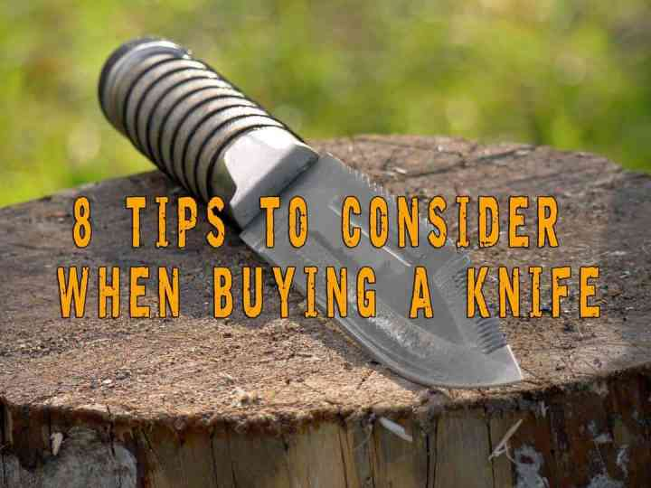 Eight tips to consider when buying a knife