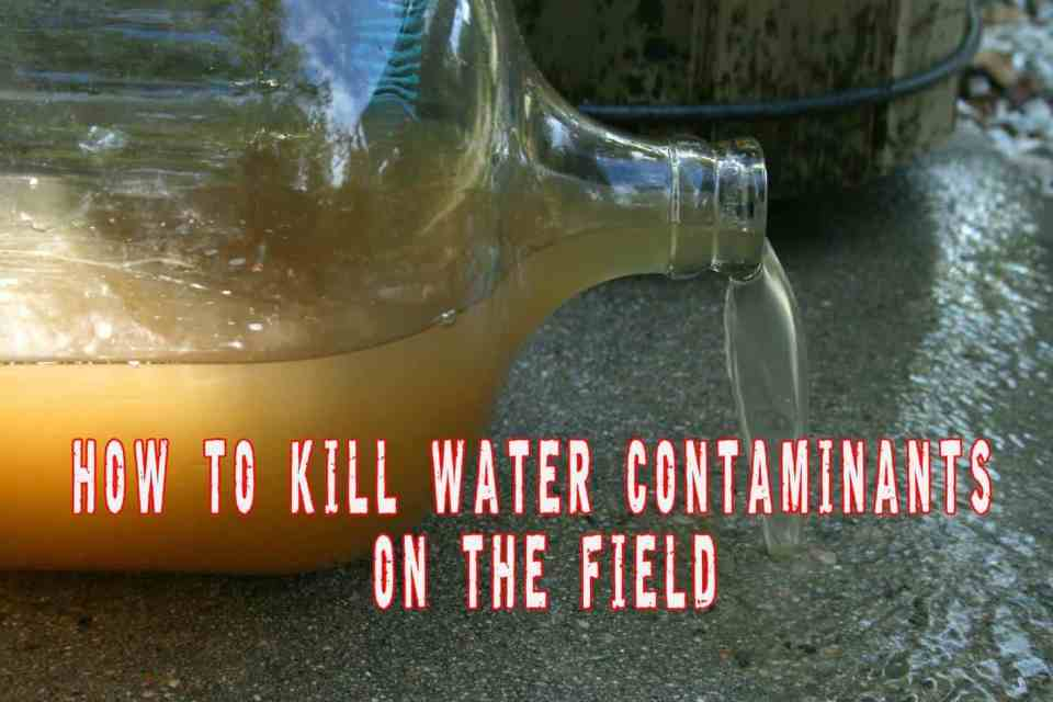 How To Kill Water Contaminants On The Field