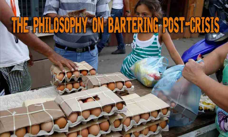 The Philosophy on Bartering Post-Crisis