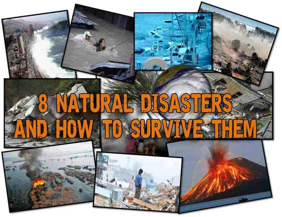 8 natural disasters and how to survive them preppers will