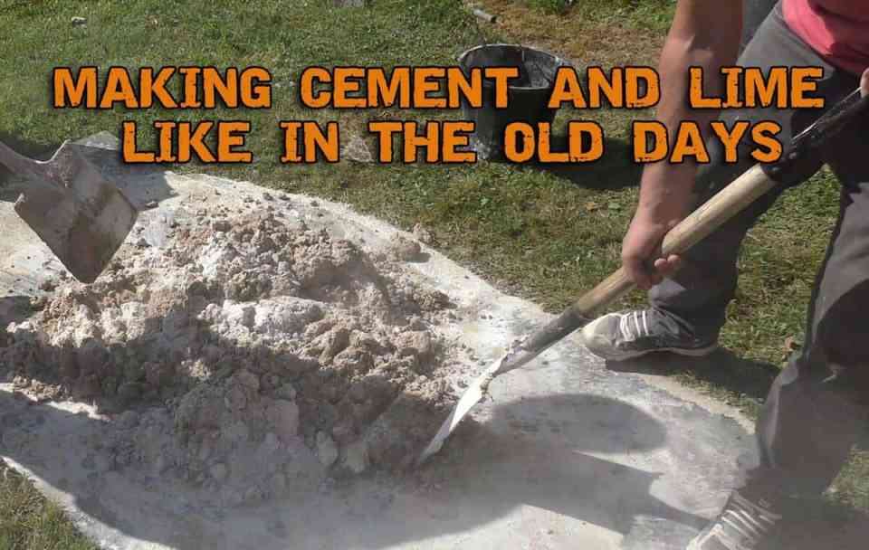 Making Cement And Lime Like In The Old Days
