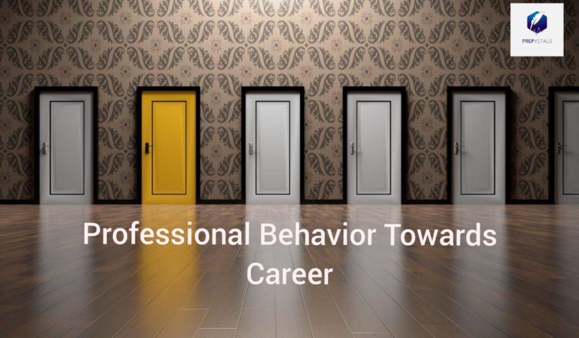 Professional Behavior Towards Career