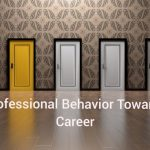 Professional Behavior Towards Career