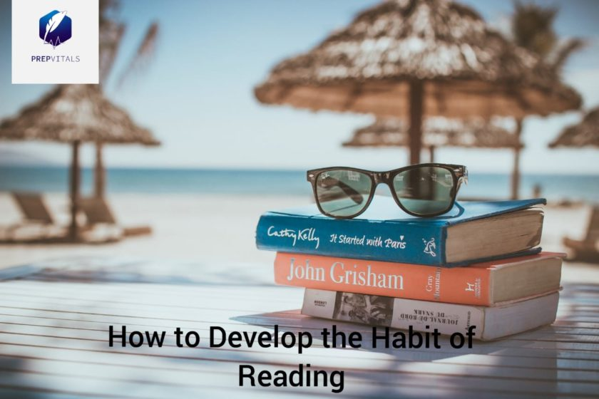 How to develop the habit of reading?