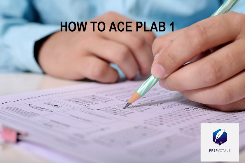 HOW TO ACE PLAB 1