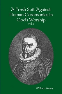 Libro contra ceremonias humanas por el puritano William Ames