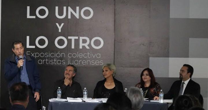 """Concluirá en Juárez la exposición colectiva itinerante """"Lo uno y lo otro"""""""