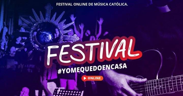 Festival Católico virtual para acompañarnos en estos días de cuarentena y cuaresma